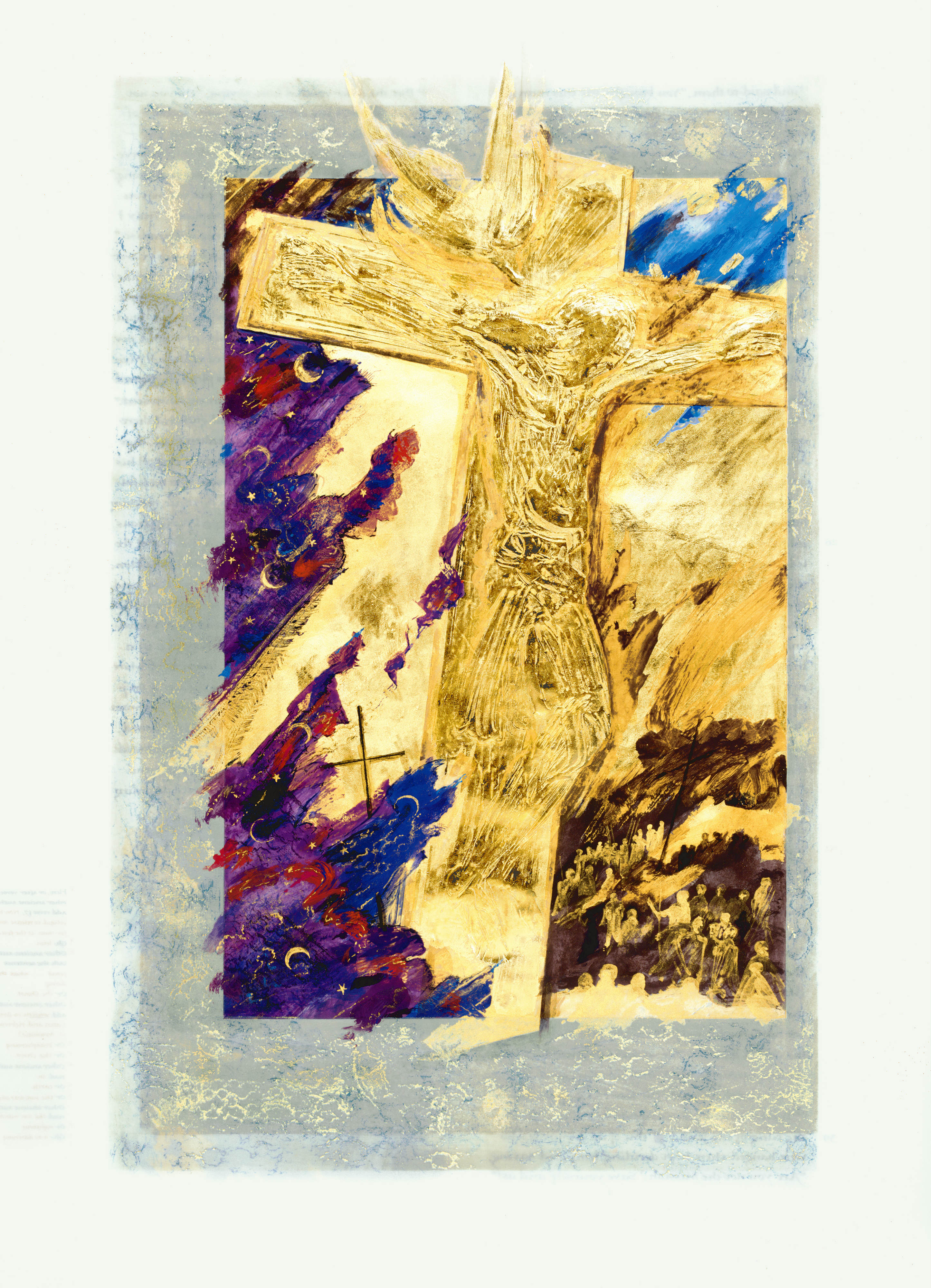 Crucifixion, Donald Jackson, Copyright 2002, The Saint John's Bible, Saint John's University, Collegeville, Minnesota USA. Used by permission. All rights reserved.